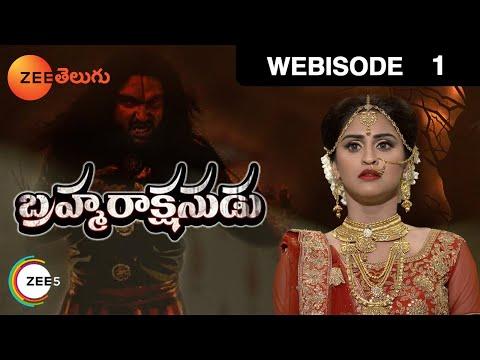Brahmarakshasudu - Episode 1  - September 26, 2016 - Webisode