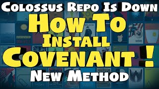 How To Install Covenant On Kodi 17.6 NEW METHOD