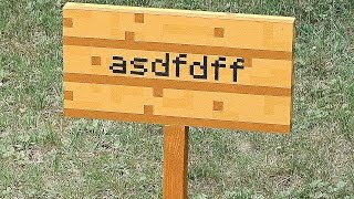 MINECRAFT SIGN in REAL LIFE