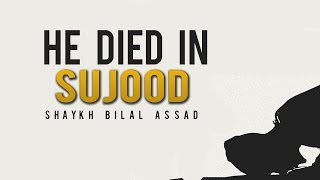 He Died In Sujood ᴴᴰ - Emotional Story - Must Watch