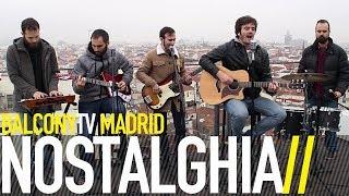 NOSTALGHIA - SILUETAS (BalconyTV)