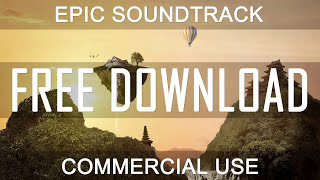 Adventure Island - (100% FREE DOWNLOAD) - Royalty Free Music | Epic Cinematic | CREATIVE COMMONS