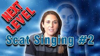Scat Singing (Jazz Tutorial) For INTERMEDIATE Jazzers (Part 2)