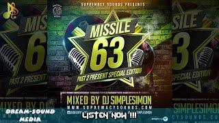 DJ Simplesimon - Missile 63, Past 2 Present (Reggae Mixtape 2017)