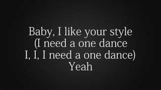 One dance-Drake (ft.Wizkid & Kyla) lyrics
