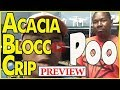 Download Video Download Poo from Acacia Blocc Compton Crip also known as Active Hood Rich [PREVIEW] 3GP MP4 FLV