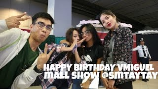 SM TAYTAY + VMG MALL SHOW & BIRTHDAY CELEBRATION | MARVIN LANCE