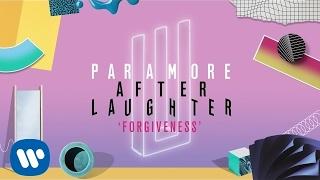 Paramore: Forgiveness (Audio)