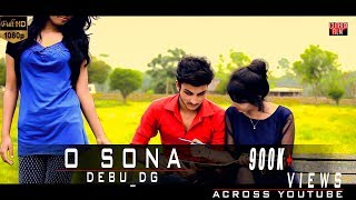 O Sona Full Video HD| Debu_DG | Bengali Bd New Music Video 2017 | Cutbox film | Debu dg