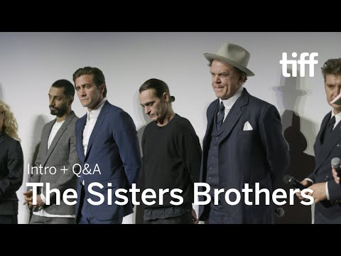 Xxx Mp4 THE SISTERS BROTHERS Cast And Crew Q A TIFF 2018 3gp Sex