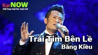 Trái Tim Bên Lề - Bằng Kiều [Karaoke] - Beat chuẩn Full HD