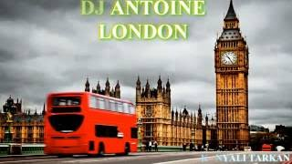 ► DJ ANTOiNE ``LONDON`` 2016