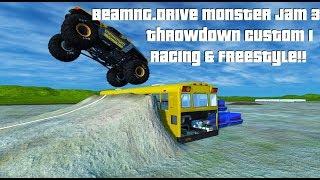 BeamNG.Drive Monster Jam 3; Throwdown Custom1 Racing & Freestyle!