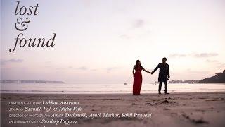 Lost and Found - Weddinglicious Films | Destination Wedding Goa (Saurabh and Ishika)
