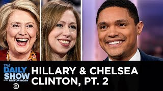 """Hillary Rodham Clinton & Chelsea Clinton - Co-writing """"The Book of Gutsy Women"""" 