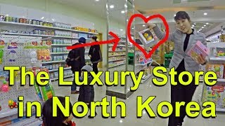 The Luxury Store in North Korea