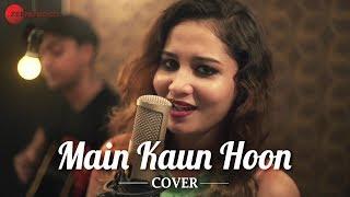 Main Kaun Hoon Cover | Rukhsar