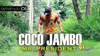 Zumba COCO JAMBO - Mr PRESIDENT (90's) // by A. SULU