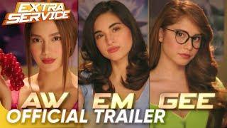 Official Trailer   'Extra Service'   Jessy Mendiola, Coleen Garcia, and Arci Munoz