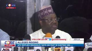 APC REPLIES OBASANJO, SAYS HIS PAST IS HUNTING HIM...watch & share...!