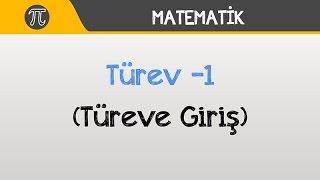 Türev -1 (Türeve Giriş) | Matematik | Hocalara Geldik