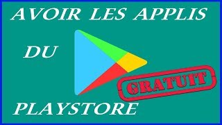 Comment avoir les applications payantes du PlayStore gratuitement