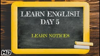 Learn English -Day 5 | English Learning In 12 days | Fun way to Learn Notices