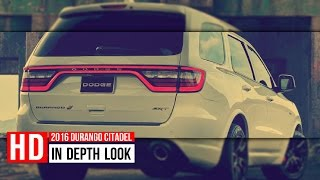 2016 Dodge Durango Citadel - Walkaround Detailed Exhaust Exterior Interior Trunk Engine