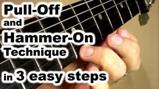 3 Easy Steps Hammer On and Pull Off Lesson - How to Play Basic Exercise Guitar Technique