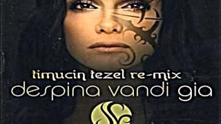 Despina Vandi - Gia (Timuçin Tezel Re-Mix)