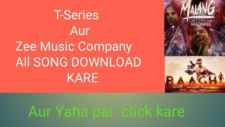 T-Series and Zee Music Company new songs 2020 download kare jio phone📱 and smart 📱