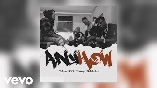 Tekno, OG, Flimzy, Selebobo - Anyhow (Official Audio)