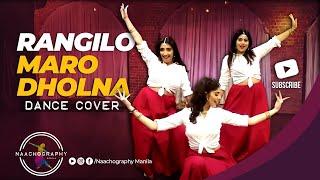 Rangilo Maro Dholna | Naachography