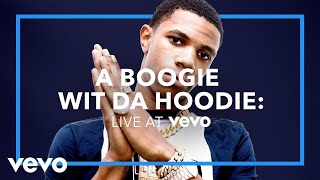 A Boogie Wit Da Hoodie - The Bigger Artist (Live at Vevo)