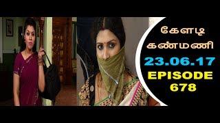Keladi Kanmani Sun Tv Episode  678 23/06/2017
