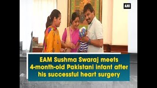 EAM Sushma Swaraj meets 4-month-old Pakistani infant after his successful heart surgery - Delhi News