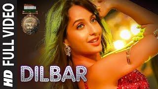 DILBAR Full Song | Satyameva Jayate | John Abraham Nora Fatehi | Tanishk B Neha Kakkar Ikka Dhvani