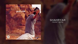 Shahryar - Faghat Nafas OFFICIAL TRACK - ONLY BREATH ALBUM