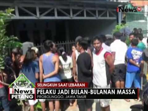 Selingkuh saat lebaran, seorang pria di Probolinggo jadi bulan-bulanan warga - iNews Petang 0707