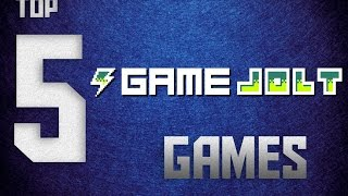 Top 5 Gamejolt Games (Free indie games)!