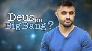 DEUS ou BIG BANG? - A Origem do Universo | Vai na Bíblia