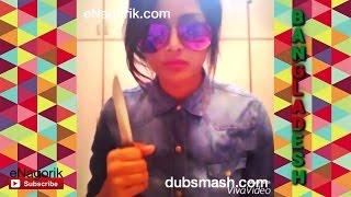 Dubsmash Bangladesh #16 Dubsmash Bangladeshi Funny Videos Compilation