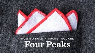 How To Fold A Pocket Square - The Four Peak Fold
