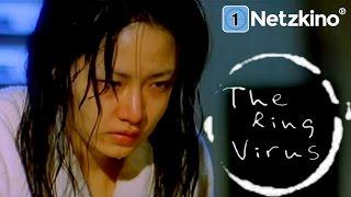 The Ring Virus (Horror in voller Länge)