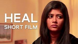 Heal - Tamil Short Film | Andrew Neet | Preetha Nakkeeran, Lawrance Prabhakar, Chandini