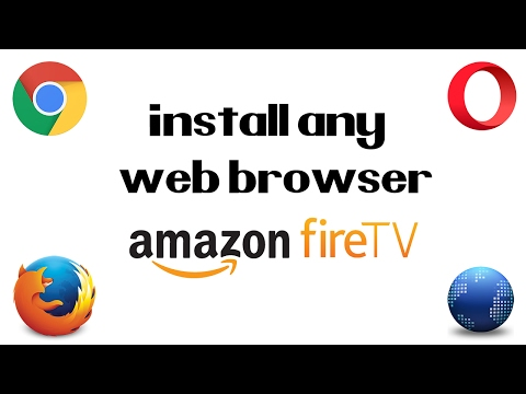 Xxx Mp4 How To Install Any Web Browser On The Amazon Fire TV Stick Easy Chrome Firefox Opera Android 3gp Sex