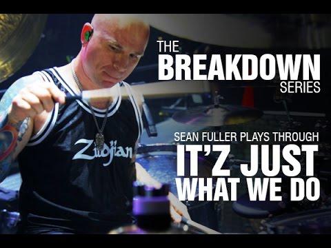 The Break Down Series - Sean Fuller plays through Itz Just What We Do