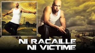 Sinik - Ni Racaille Ni Victime (Son Officiel)