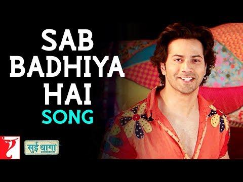 Xxx Mp4 Sab Badhiya Hai Song Sui Dhaaga Made In India Anushka Sharma Varun Dhawan Sukhwinder Singh 3gp Sex
