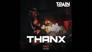 T-Pain - Thanx